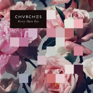 CHVRCHES Every Eye